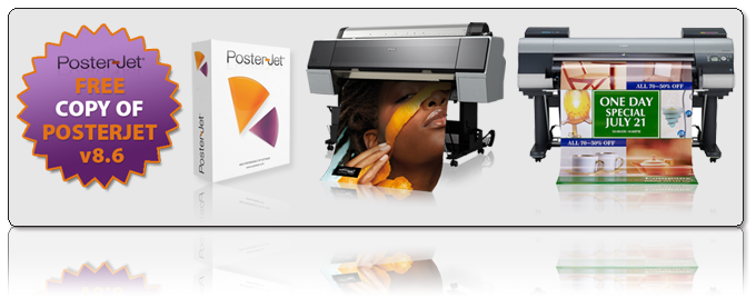 FREE Posterjet v8.6 with selected printers