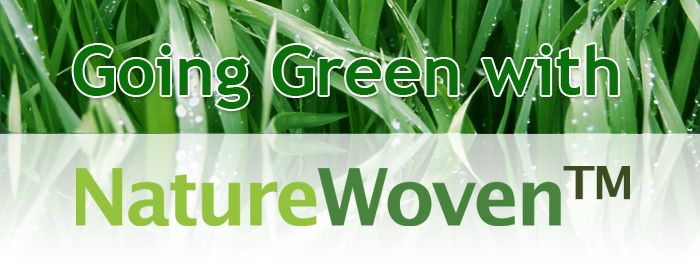 Going Green with NatureWoven